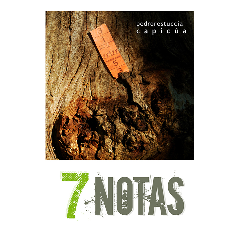 Pedro Restuccia Capicua en Siete Notas Portal